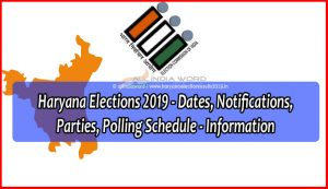 Haryana Election 2019 Dates, Notifications Latest Updates